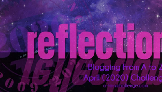 A-to-Z-Challenge-Reflection
