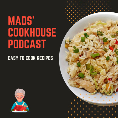 Mads' Cookhouse Weekly Podcast