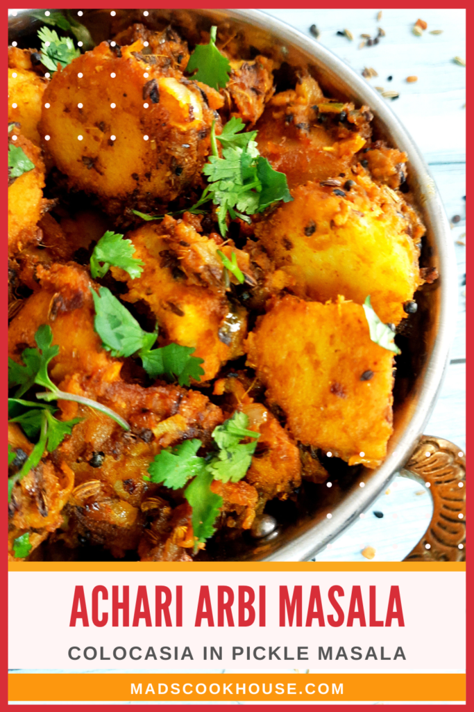 Achari Arbi (Colocasia in Pickle Masala)