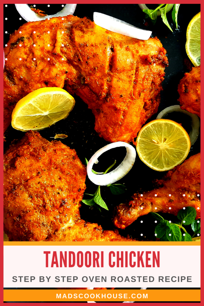 Tandoori Chicken Step by Step Oven Roasted Recipe